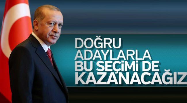 Başkan Erdoğan, teşkilatlardan iyi adaylar istedi