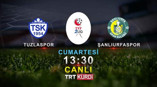 Şanlıurfaspor'un Son Maçı TRT Kürdî'de