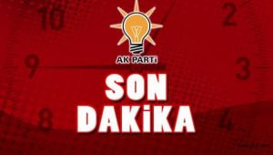 AK Parti İlçe Belediye Başkan Aday listesi kabul gördü