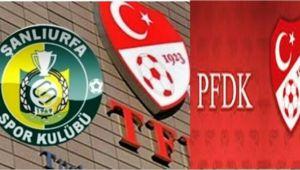Şanlıurfaspor, Yine PFDK'ya Sevk Edildi