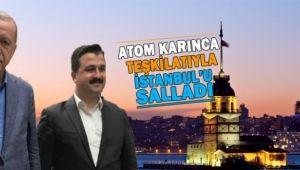 Atom Karınca Başkan İstanbul'u adeta salladı