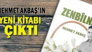 Mehmet Akbaş'ın Zenbilname İsimli Kitabı Çıktı