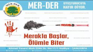 MER-DER ''Uyuşturucuya Hayır'' Kampanyası Başlatıyor