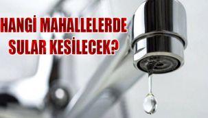 Dikkat Urfa'da sular kesilecek!!!