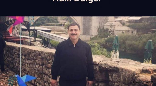 Dişçi Halil Dülger Vefat etti