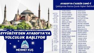 Eyyübiye'den Ayasofya'ya yolculuk başlıyor