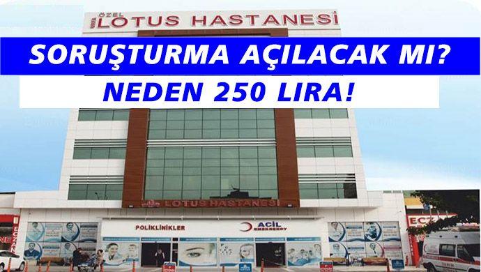 Yönetmelikte olmadığı halde Lotus Hastanesi Covid-19 testi yapıyor!