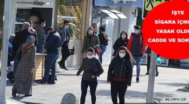 İşte Şanlıurfa'da sigara içme yasağının olduğu cadde ve sokaklar