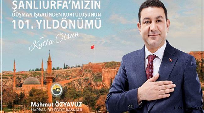 Başkan Özyavuz: Şanlı Kentimizin Tarihi Şan ve Şeref Dolu