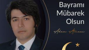 Adem Atmani'den Ramazan Bayramı Mesajı