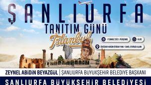 Şanlıurfa, İstanbul ve Ankara'da Tanıtılacak